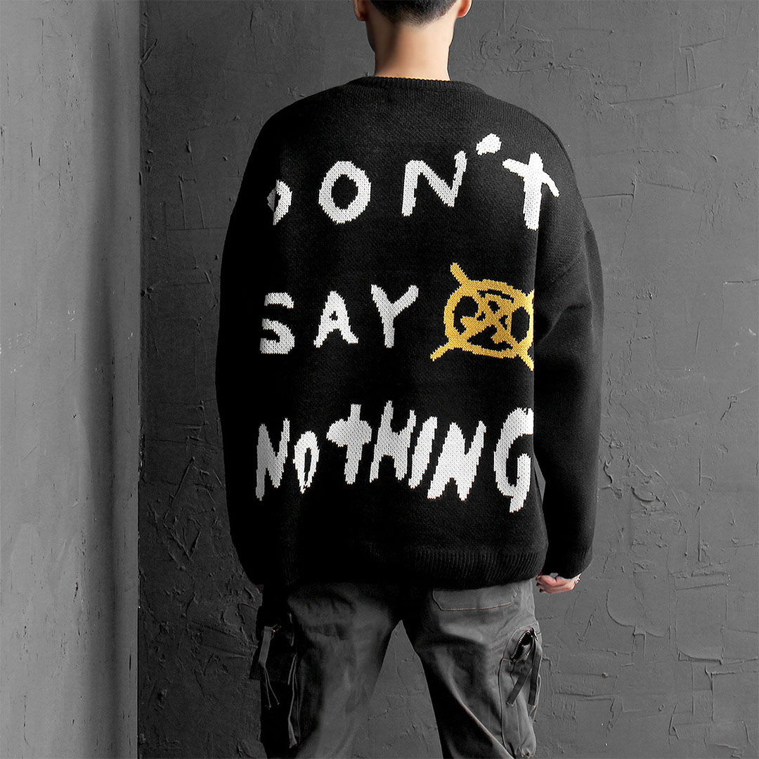 Loose Fit Don't Say Nothing Knit Jumper 703